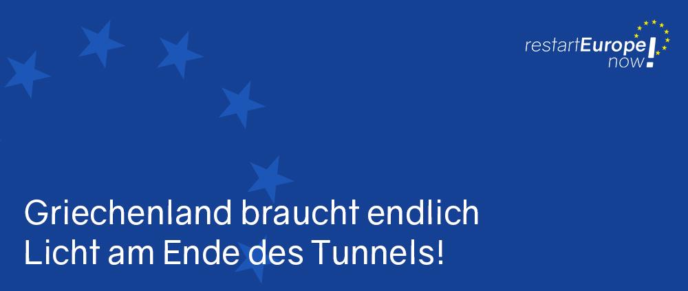 Griechenland braucht endlich Licht am Ende des Tunnels!